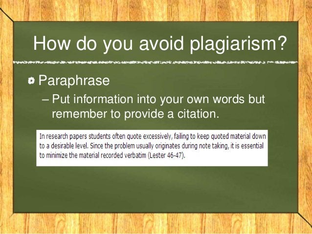 """How do you avoid plagiarism? (Conti.) Use Direct Quotations – Use the authors words, with """"quotation marks around them"""" an..."""