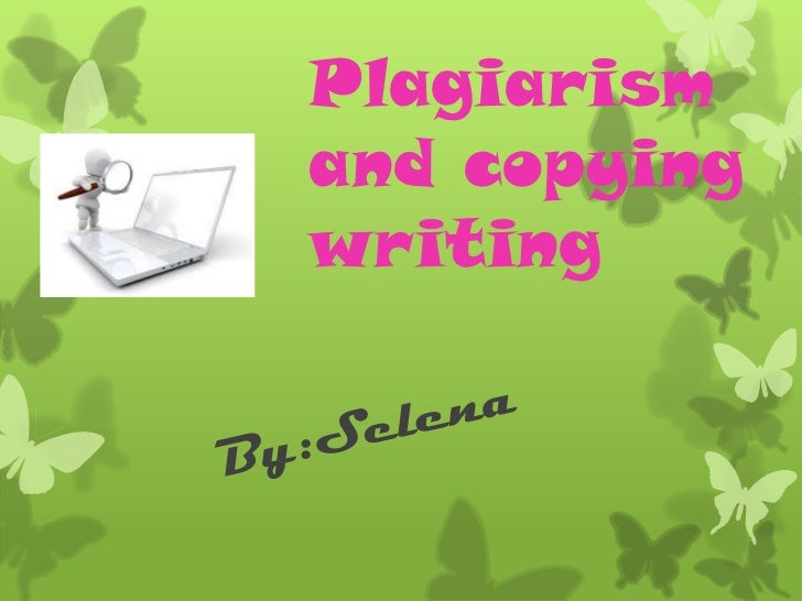 Plagiarismand copyingwriting