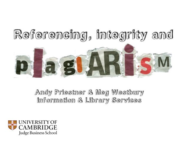 Images credits: Slide 1: http://www.brunel.ac.uk/services/library/learning/plagiarism Slides 21 and 25: https://flic.kr/p/...