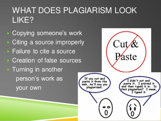 WHAT DOES PLAGIARISM LOOK LIKE? ▶ Copying someone's work ▶ Citing a source improperly ▶ Failure to cite a source ▶ Creatio...