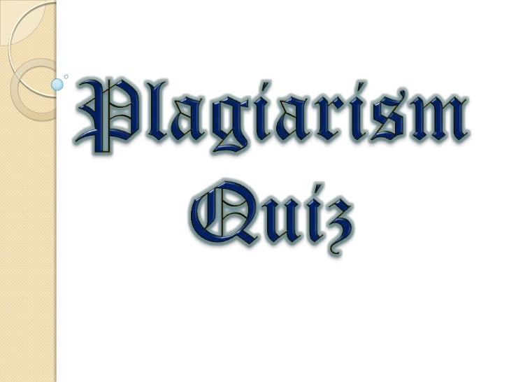 Question 1Copying and pasting from anInternet article without citationis considered plagiarism.             True   False