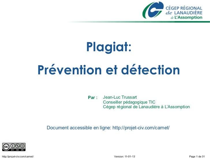 Plagiat:                                Prévention et détection                                                    Par :  ...