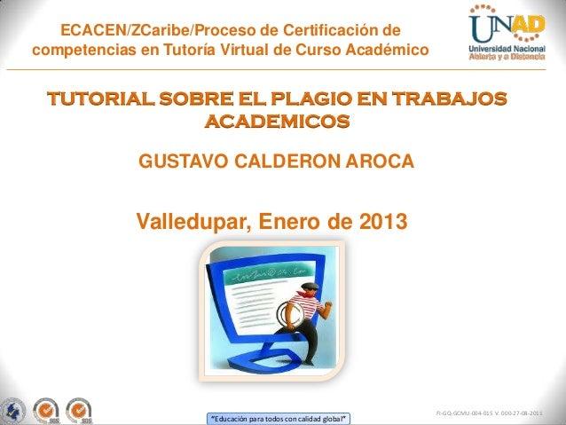 ECACEN/ZCaribe/Proceso de Certificación decompetencias en Tutoría Virtual de Curso Académico TUTORIAL SOBRE EL PLAGIO EN T...