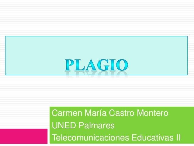 Carmen María Castro Montero UNED Palmares Telecomunicaciones Educativas II