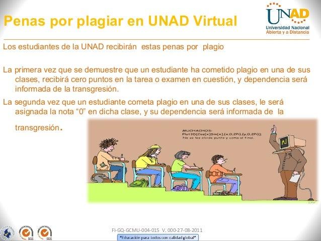 Penas por plagiar en UNAD VirtualLos estudiantes de la UNAD recibirán estas penas por plagioLa primera vez que se demuestr...
