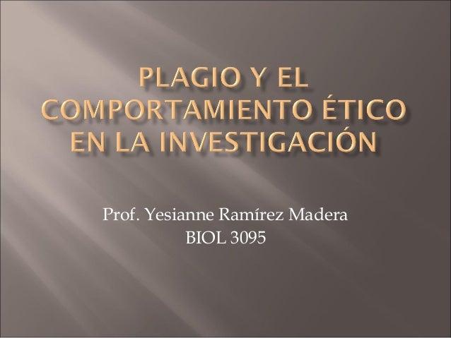 Prof. Yesianne Ramírez Madera BIOL 3095