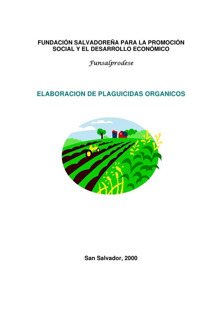 FUNDACIÓN SALVADOREÑA PARA LA PROMOCIÓN    SOCIAL Y EL DESARROLLO ECONÓMICO             FunsalprodeseELABORACION DE PLAGUI...