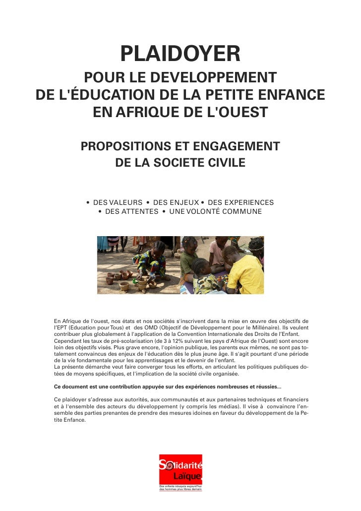 PLAIDOYER      POUR LE DEVELOPPEMENTDE LÉDUCATION DE LA PETITE ENFANCE       EN AFRIQUE DE LOUEST            PROPOSITIONS ...
