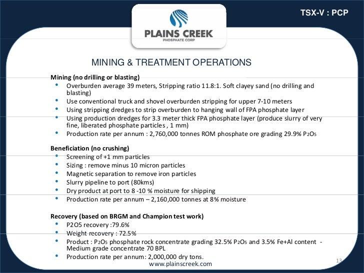 TSX-V : PCP              MINING & TREATMENT OPERATIONSMining(nodrillingorblasting)Mining (no drilling or blasting) • O...
