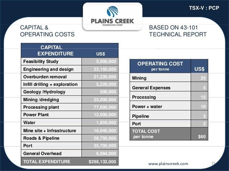 TSX-V : PCPCAPITAL &                                                 BASED ON 43-101OPERATING COSTS                       ...
