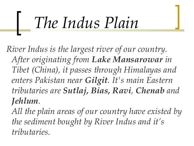 indus plains Viele übersetzte beispielsätze mit indus plains – deutsch-englisch wörterbuch und suchmaschine für millionen von deutsch-übersetzungen.