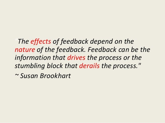 Descriptive Feedback • Provides specific information in the form of written comments or conversations • Helps the learner ...