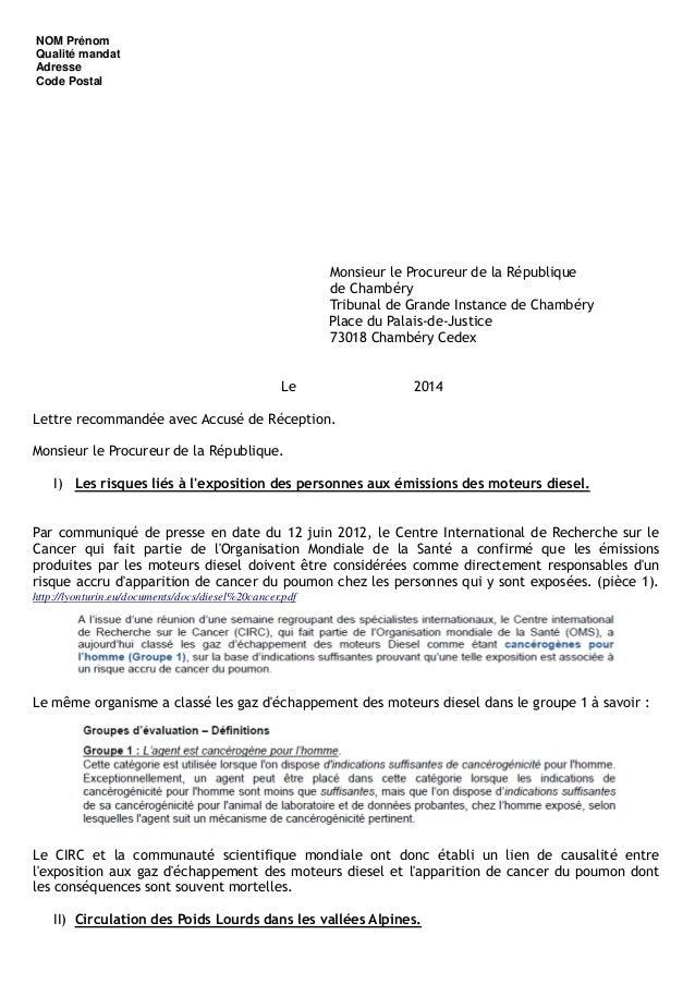 NOM Prénom Qualité mandat Adresse Code Postal Monsieur le Procureur de la République de Chambéry Tribunal de Grande Instan...
