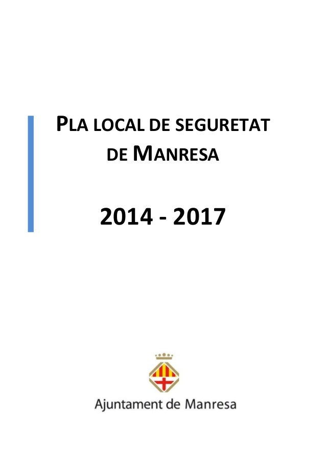 PLA LOCAL DE SEGURETAT DE MANRESA 2014 - 2017