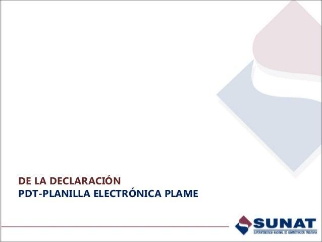 Declaración / Información general Ingrese el período de la declaración. Al SINCRONIZAR, el PDT se conectará a través de la...