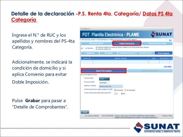 PS 4TA CATEGORÍA (Detalle de Comprobantes - individual) Seleccione el tipo de comprobante, e ingrese: 1.Serie y número de ...