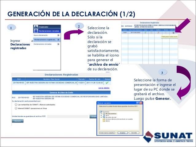 GENERACIÓN DE LA DECLARACIÓN (2/2) De no existir inconsistencias se genera el archivo de envío de su declaración. 5544 En ...