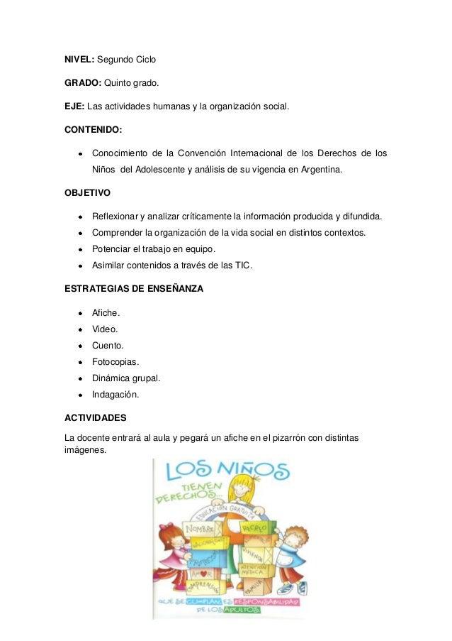 NIVEL: Segundo Ciclo GRADO: Quinto grado. EJE: Las actividades humanas y la organización social. CONTENIDO: Conocimiento d...
