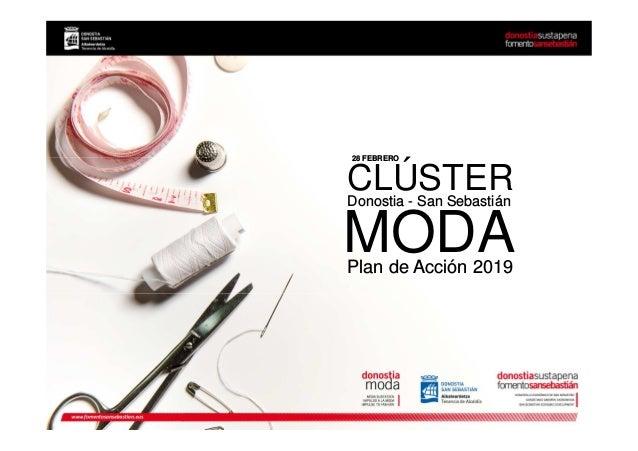 MODA 28 FEBRERO Plan de Acción 2019 CLÚSTERDonostia - San Sebastián