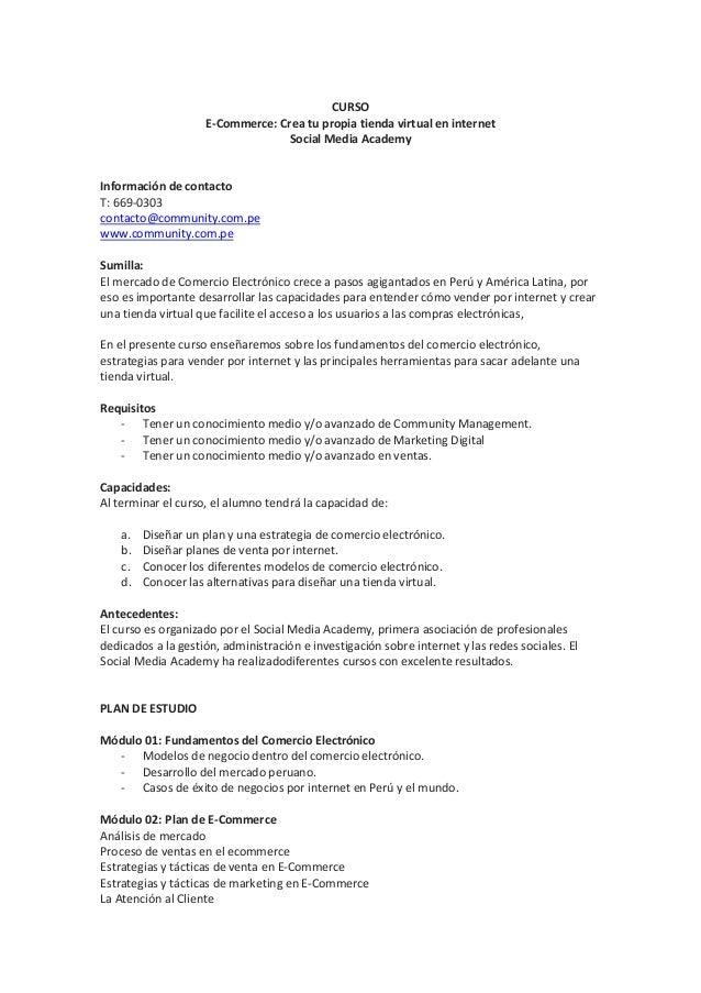 CURSO E-Commerce: Crea tu propia tienda virtual en internet Social Media Academy Información de contacto T: 669-0303 conta...