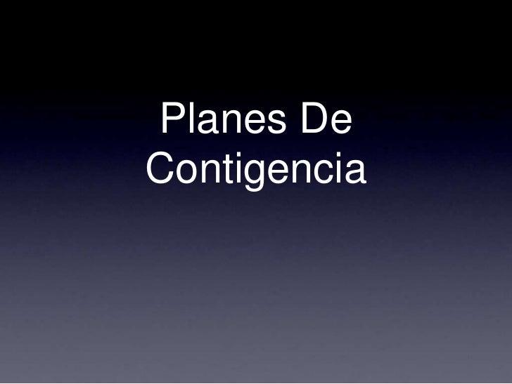 Planes De Contigencia<br />