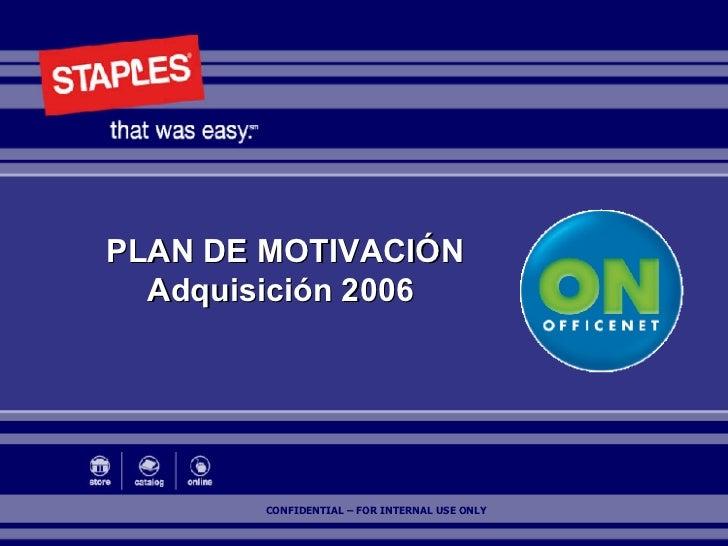 PLAN DE MOTIVACIÓN Adquisición 2006