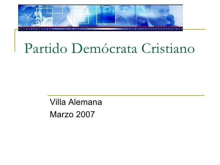 Partido Demócrata Cristiano Villa Alemana Marzo 2007