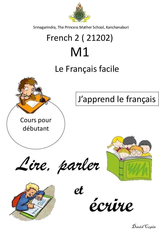 French 2 ( 21202) M1 Lire, parler J'apprend le français Le Français facile Cours pour débutant et écrire Srinagarindra, Th...