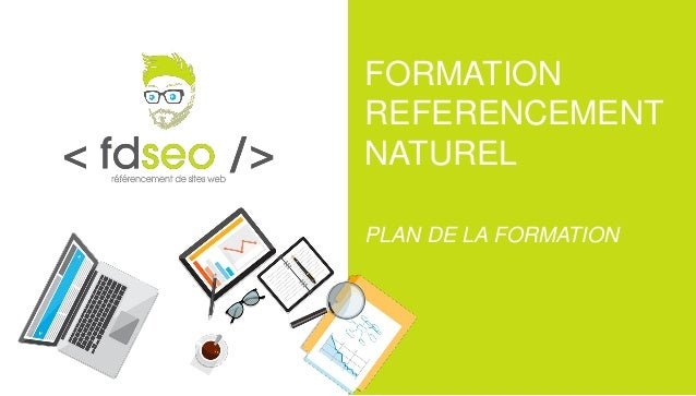 FORMATION REFERENCEMENT NATUREL PLAN DE LA FORMATION