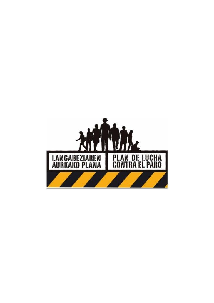 PLAN DE LUCHA CONTRA EL PARO 2012                 ACUERDO DE LA MESA DE DIÁLOGO SOCIALDesde el comienzo de la IX Legislatu...