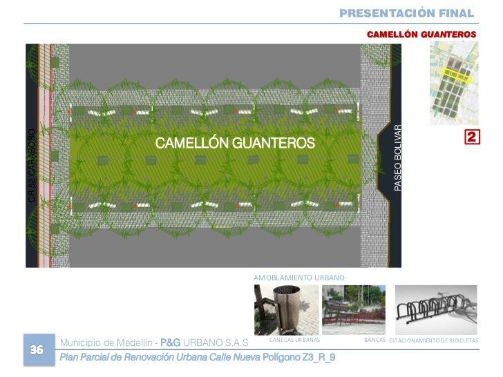 Plan parcial de renovacic3b3n urbana calle nueva for Amoblamiento urbano