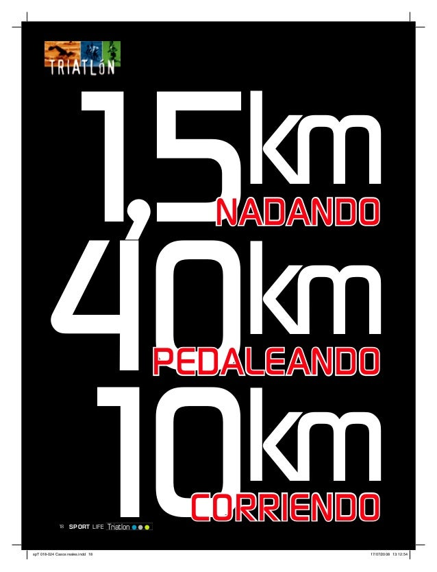 1,5km                                      NADANDO     40 km                                    PEDALEANDO     10 km   18 ...