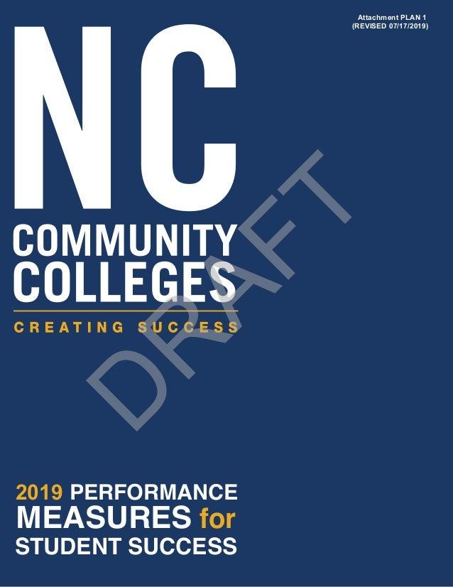 MEASURES for STUDENT SUCCESS 2019 PERFORMANCE D R AFT Attachment PLAN 1 (REVISED 07/17/2019)
