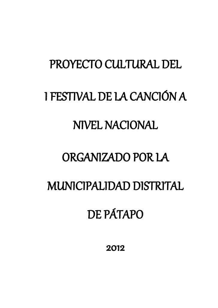 PROYECTO CULTURAL DELI FESTIVAL DE LA CANCIÓN A     NIVEL NACIONAL   ORGANIZADO POR LAMUNICIPALIDAD DISTRITAL       DE PÁT...