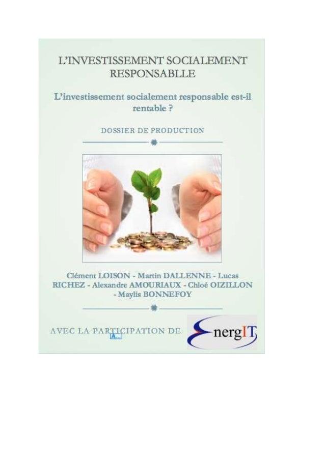 I) Contenu  Sujet :  L'investissement socialement responsable (ISR)  Problématique :  L'investissement socialement respons...