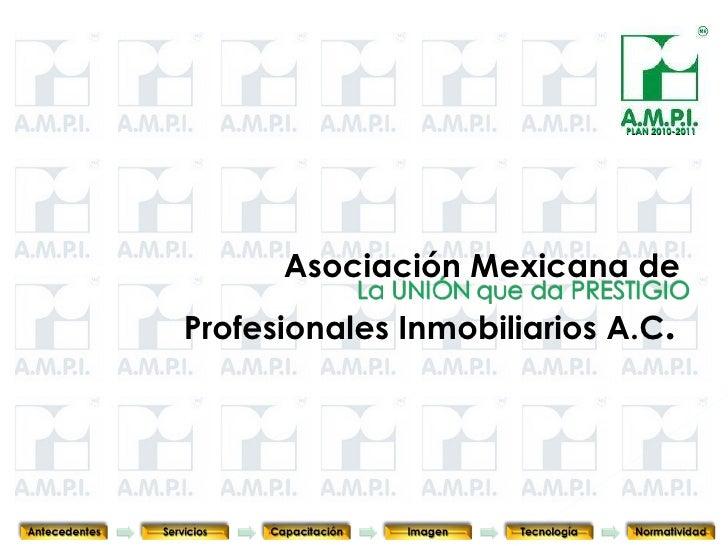 Asociación Mexicana de  Profesionales Inmobiliarios A.C .