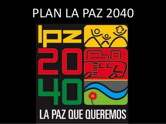 PLAN LA PAZ 2040