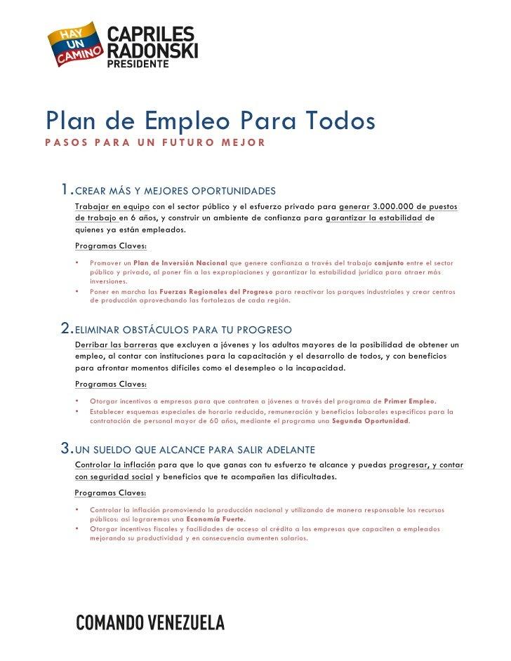 Plan de Empleo Para TodosPASOS PARA UN FUTURO MEJOR                            1. CREAR MÁS Y MEJORES OPORTUNIDADES      ...