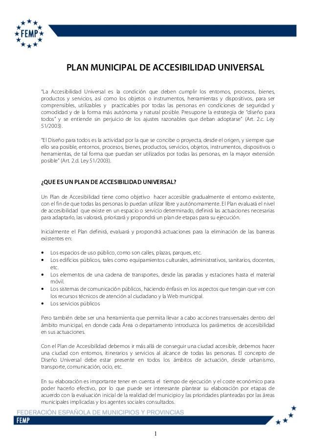 """SECRETARÍA GENERAL  PLAN MUNICIPAL DE ACCESIBILIDAD UNIVERSAL  """"La Accesibilidad Universal es la condición que deben cumpl..."""