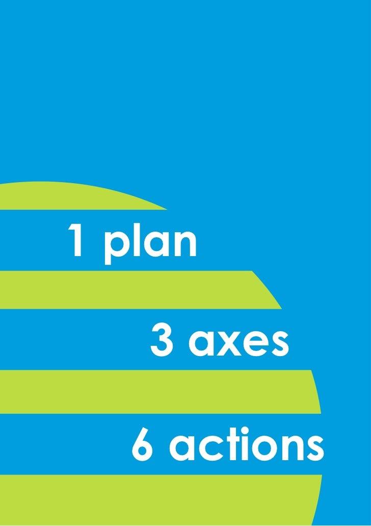 1 plan   3 axes  6 actions
