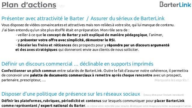Présenter avec attractivité le Barter / Assurer du sérieux de BarterLink Vous disposez de vidéos convaincantes et attracti...
