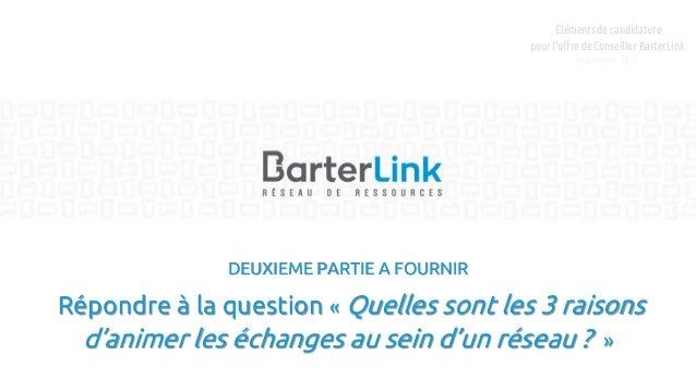 DEUXIEME PARTIE A FOURNIR Répondre à la question « Quelles sont les 3 raisons d'animer les échanges au sein d'un réseau ? ...