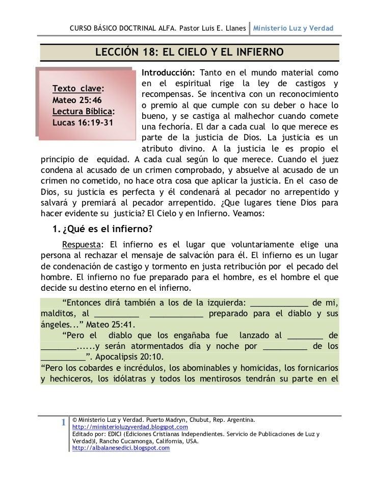 CURSO BÁSICO DOCTRINAL ALFA. Pastor Luis E. Llanes Ministerio Luz y Verdad                 LECCIÓN 18: EL CIELO Y EL INFIE...