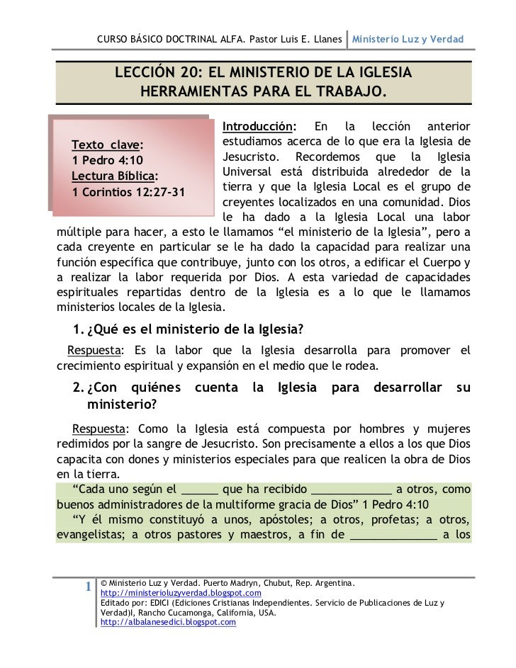 CURSO BÁSICO DOCTRINAL ALFA. Pastor Luis E. Llanes Ministerio Luz y Verdad            LECCIÓN 20: EL MINISTERIO DE LA IGLE...