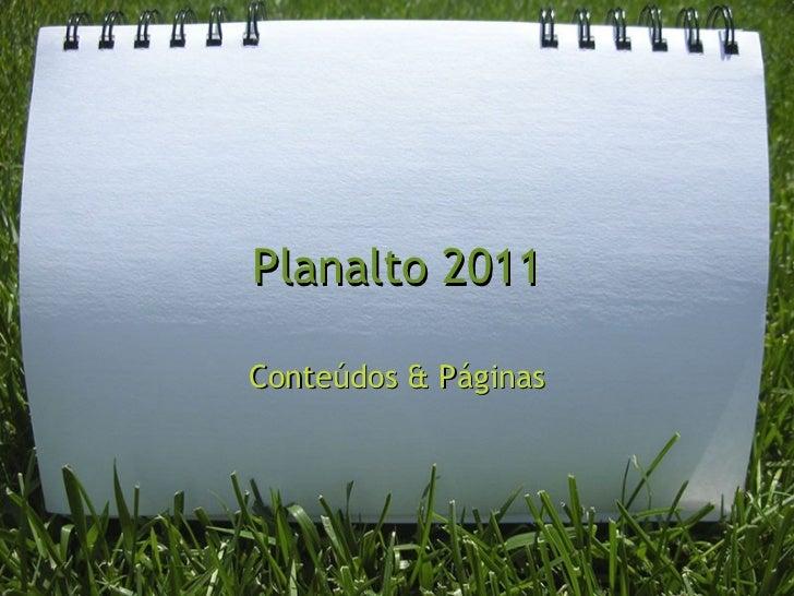 Planalto 2011 Conteúdos & Páginas