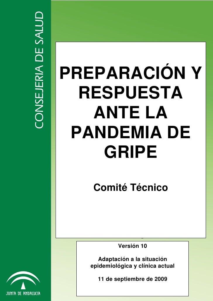 PREPARACIÓN Y               RESPUESTA                ANTE LA              PANDEMIA DE                 GRIPE               ...