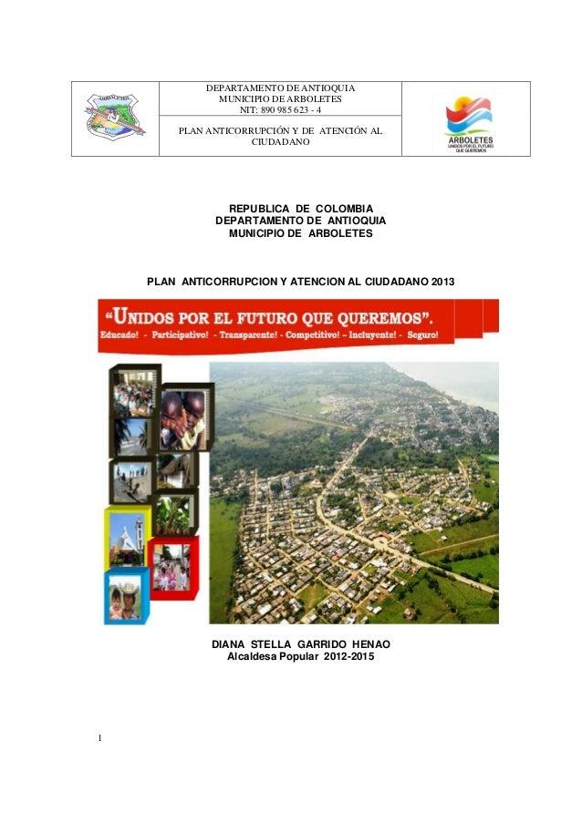 DEPARTAMENTO DE ANTIOQUIAMUNICIPIO DE ARBOLETESNIT: 890 985 623 - 4PLAN ANTICORRUPCIÓN Y DE ATENCIÓN ALCIUDADANO1REPUBLICA...