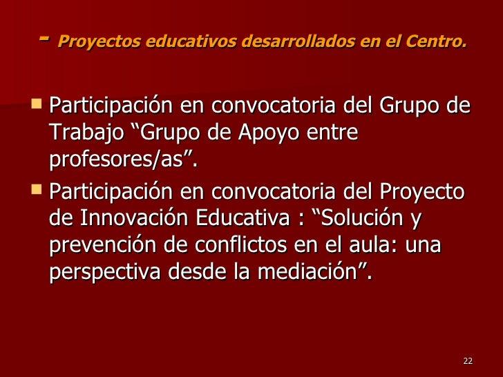 """-  Proyectos educativos desarrollados en el Centro. <ul><li>Participación en convocatoria del Grupo de Trabajo """"Grupo de A..."""