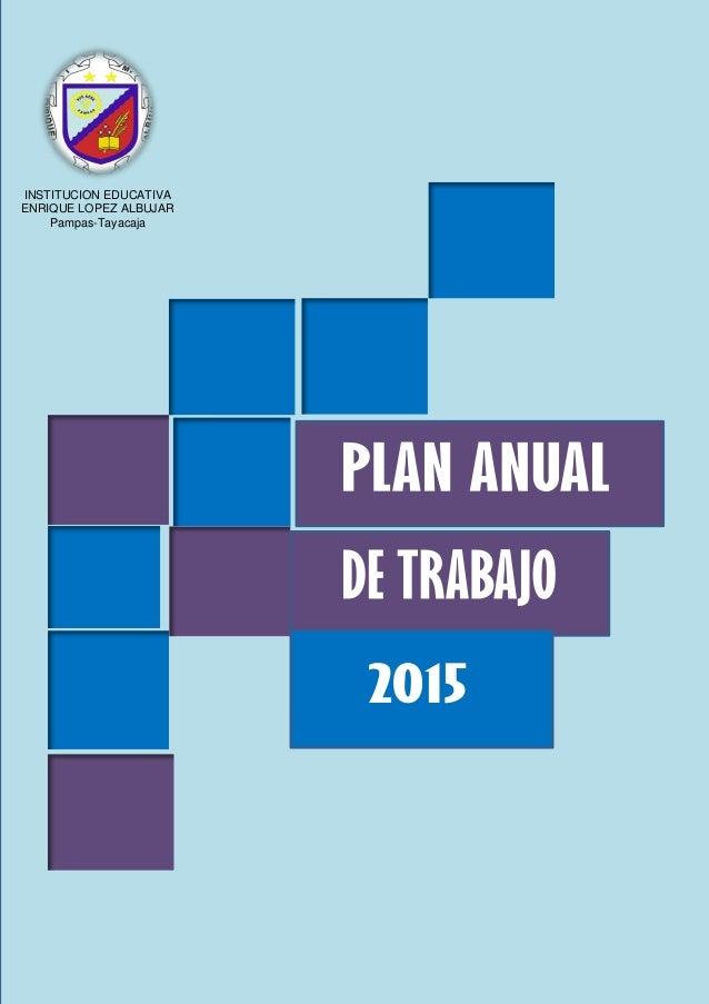 INSTITUCION EDUCATIVA ENRIQUE LOPEZ ALBUJAR Pampas-Tayacaja