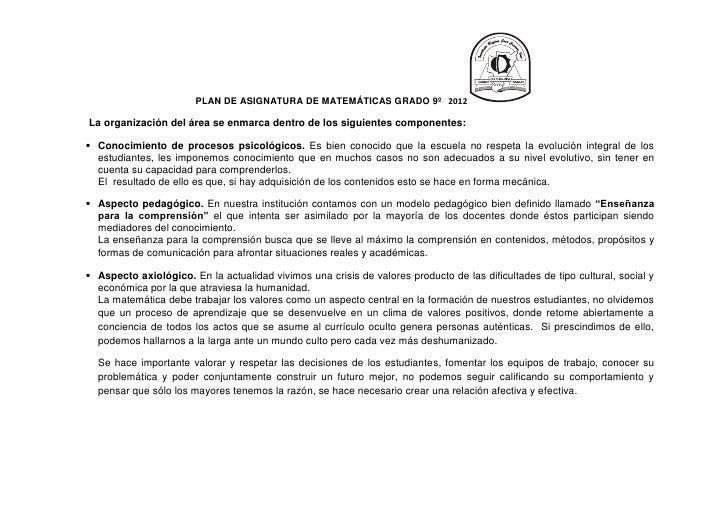 PLAN DE ASIGNATURA DE MATEMÁTICAS GRADO 9º 2012La organización del área se enmarca dentro de los siguientes componentes: ...